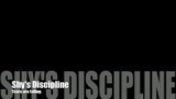 Shy's Discipline