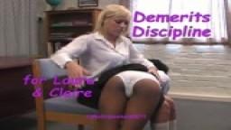 Demerits Discipline - Laura & Claire