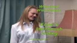 Whacked Waitresses - Kaye's Hairbrush Hiding from Wellspanked