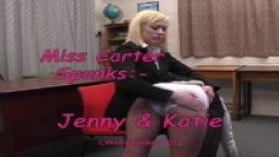 Miss Carter Spanks:- Jenny & Katie - from Wellspanked