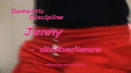 Domestic Discipline for Jenny - disobedience - from Wellspanked