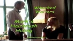 Whacked Waiters - Mark's Hairbrush Hiding
