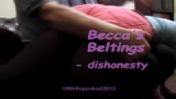 Becca's Beltings - dishonesty - from Wellspanked