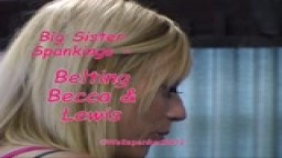 Big Sister Spankings - Belting Becca & Lewis - from Wellspanked