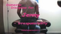 Domestic Discipline for Jenny - irresponsibility 0 from Wellspanked