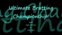UBC: Ultimate Bratting Championship: Lily Starr Spanked Hard