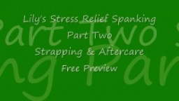 Lily's Stress Relief Spanking: Part Two - INTENSE STRAPPING!