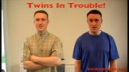 Twins In Trouble!!