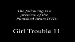 Girl Trouble 11 - Punishedbrats.com