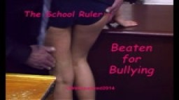 The School Ruler - Beaten for Bullying - from Wellspanked