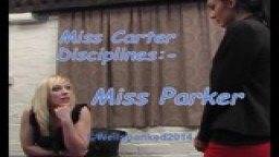 Miss Carter Disciplines:-  Miss Parker - from Wellspanked
