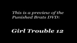 Girl Trouble12 - Punishedbrats.com