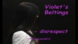 Violet's Beltings - disrespect