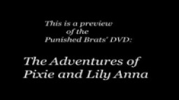 The Adventures of Pixie and Lilly Anna.- punishedbrats.com
