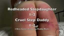Beaten like a Redheaded Step Daughter -1 Step Daddy Cruel Strap - Maddy Marks