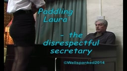 Paddling Laura - the disrespectful secretary