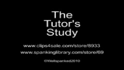 The Tutor's Study 10 from Wellspanked