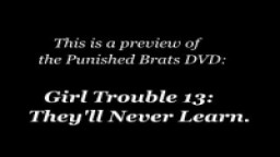 Girl Trouble 13 - punishedbrats.com