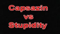 Capsazin Vs Stupidity