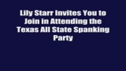 Lily's Texas All State Spanking Party Promo!