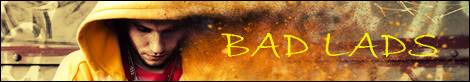 MM - Bad Lads Banner