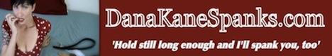 Dana Kane Spanks
